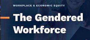 Gendered Workforce